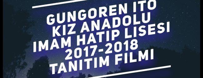 GÜNGÖREN İTO KIZ ANADOLU İMAM HATİP LİSESİ TANITIM FİLMİ 2018