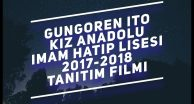 GÜNGÖREN İTO KIZ ANADOLU İMAM HATİP LİSESİ TANITIM FİLMİ 2018